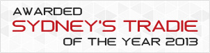 Awarded Sydney's Tradie of the year 2013
